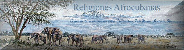 Religiones Afrocubanas