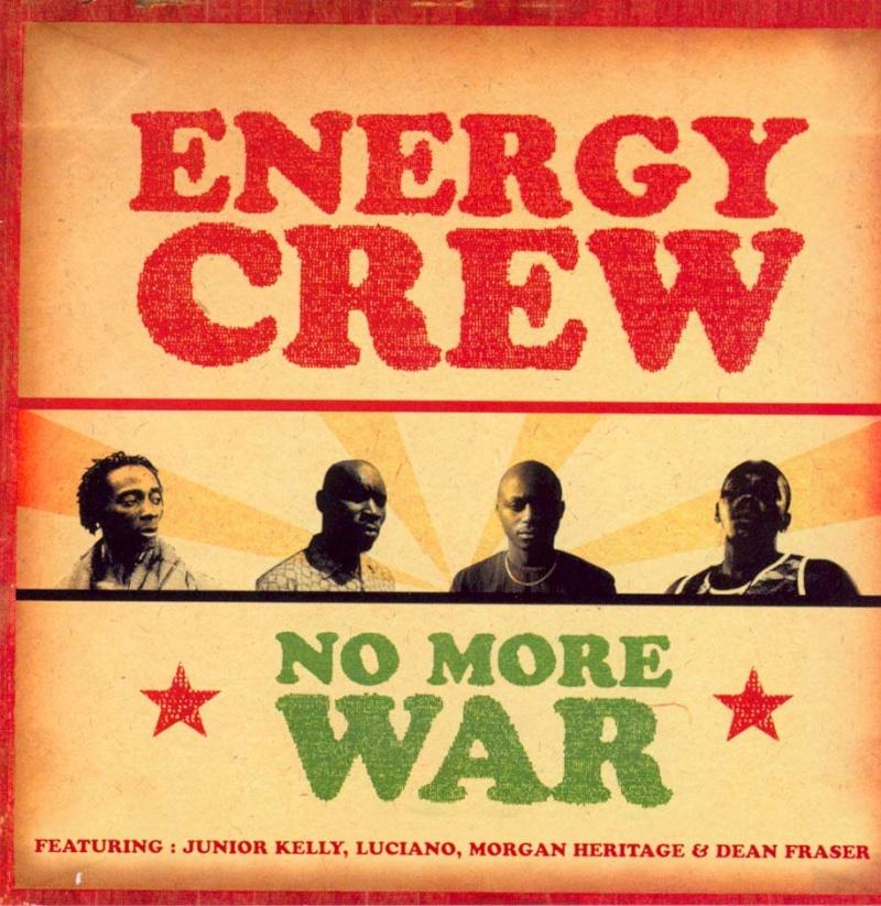 [FR, Guyane] Energy Crew - No More War Pochet10