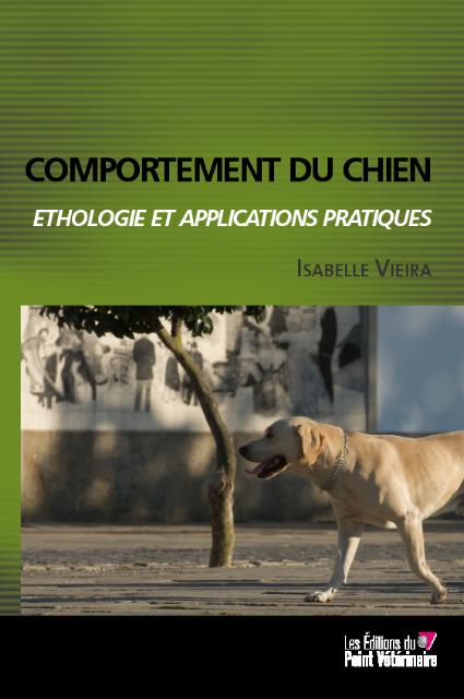 Comportement du chien - Ethologie et application pratique par le Dr Isabelle Vieira Livre_10