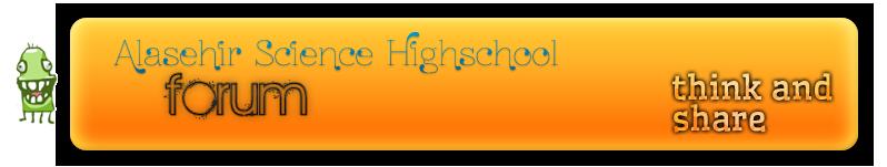Alasehir Science Highschool Forum