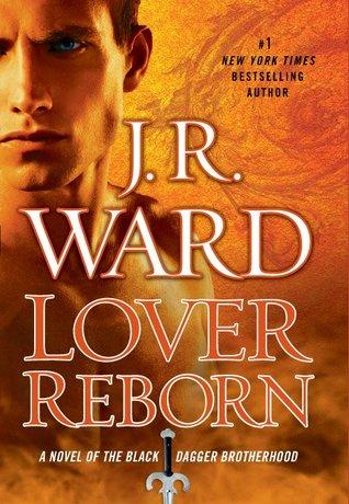 BLACK DAGGER BROTHERHOOD (Tome 10) LOVER REBORN de J.R.Ward 10993210