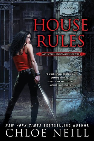 CHICAGOLAND VAMPIRES (Tome 7) HOUSE RULES by Chloe Neill 12958010