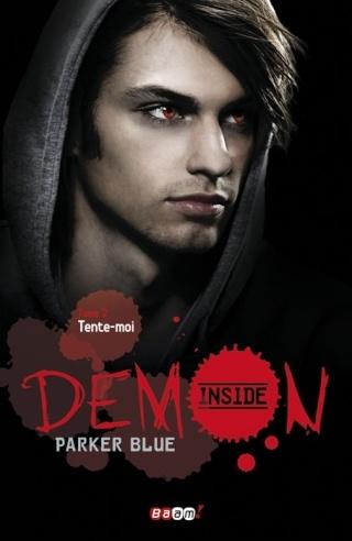 DEMON INSIDE (Tome 2) TENTE-MOI de Parker Blue  Demon-10
