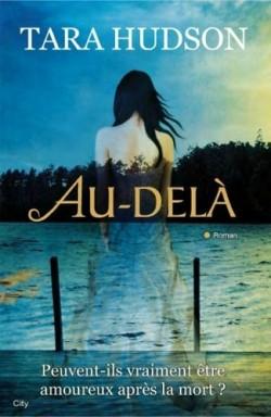 AU-DELA (Tome 01) de Tara Hudson Tara-h10