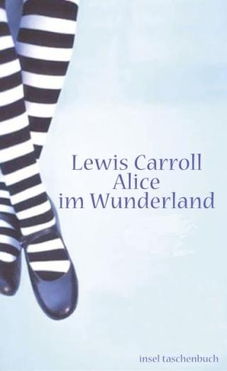 Lewis Carroll - Alice im Wunderland 13560510