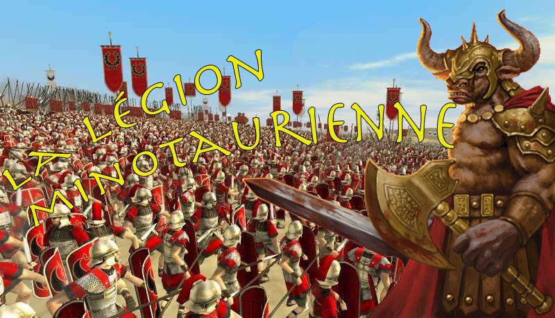 La Légion Minotaurienne