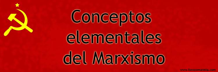 ¿Que es el Marxismo? y demás conceptos. Marxis10