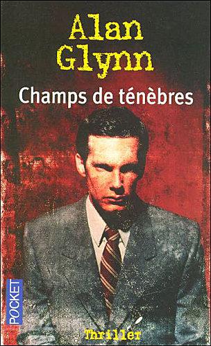 [Glynn, Alan] Champs de ténèbres Champs10