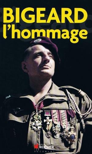"""HOMMAGE A MARCEL BIGEARD: extrait du livre """"Bigeard l'hommage"""" L_homm10"""
