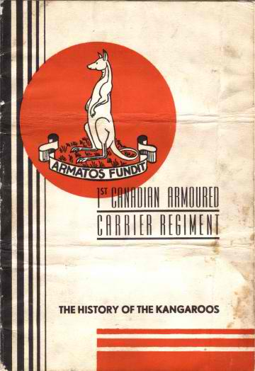 1st Canadian Armoured Carrier Regiment: The History of the Kangaroos Kangar10