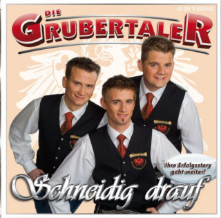 Die Grubertaler - Schneidig drauf 2009 Die_gr10