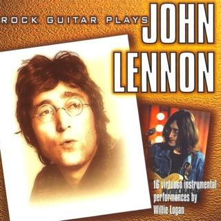 Willie Logan - Rock Guitar Plays John Lennon Front15