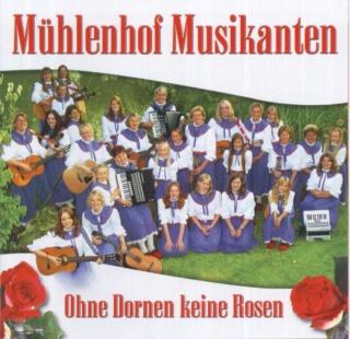 Mühlenhof Musikanten - Ohne Dornen Keine Rosen Muehle10