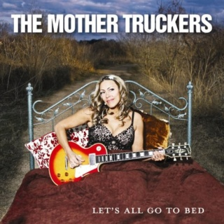 The Mother Truckers - Lets All Go To Bed 2008 The_mo10