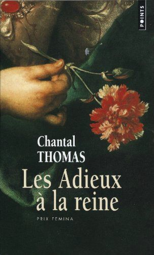 [Thomas, Chantal] Les adieux à la Reine 73001510
