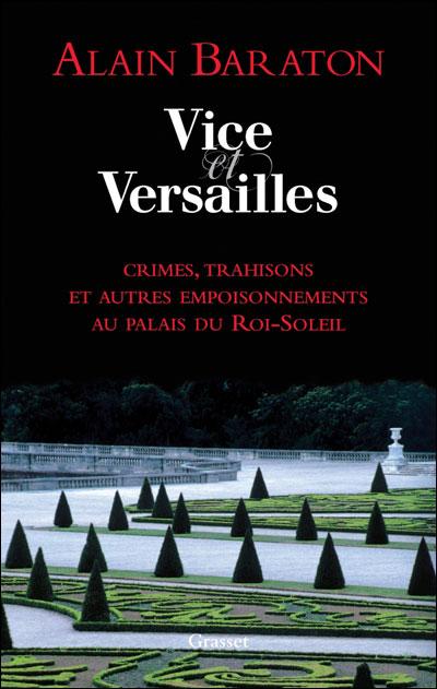 [Baraton, Alain] Vice et Versailles 97822411