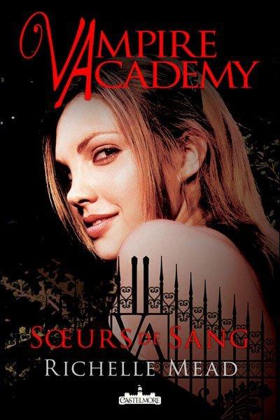 [Mead, Richelle] Vampire Academy - Tome 1: Soeurs de Sang Vampir10