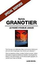 [Granotier, Sylvie] Le passé n'oublie jamais 52967_13