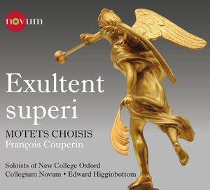 Exultent superi : Motets Choisis  -  François Couperin Oxford11