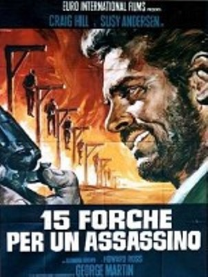 Quinze potences pour un salopard -  Quindici forche per un assassino - 1967 - Nunzio Malasomma 26_15_11