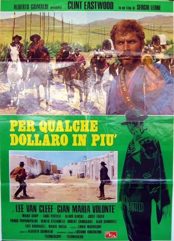 Et pour quelques dollars de plus - Per qualche dollaro in più - 1965 - Sergio Leone - Page 3 3883510