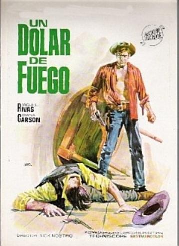 Pas d'orchidées pour le shérif . Un dollaro di fuoco. 1965. Nick Nostro. Dollar12