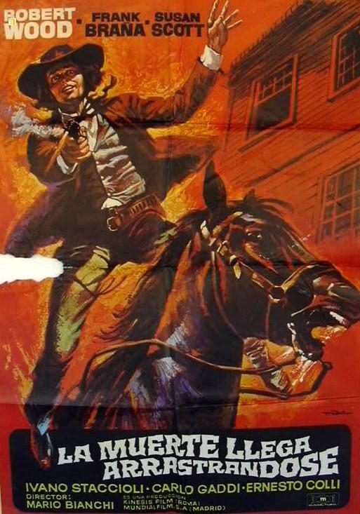 Poker d'As pour un Gringo - La muerte llega arrastrándose - Hai sbagliato... dovevi uccidermi subito-Mario Bianchi , 1972 La-mue10