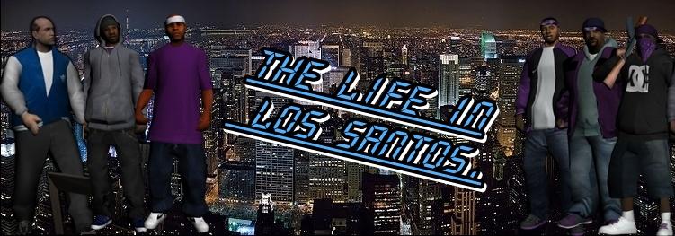 ..:::[RP] The life in Los santos [FR]:::..