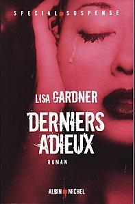 [Gardner, Lisa] FBI Profiler - Tome 5: Derniers adieux Dernie10