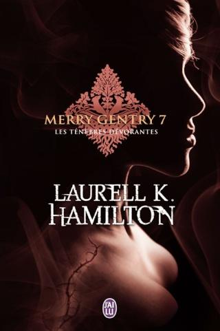 MERRY GENTRY (Tome 7) LES TENEBRES DEVORANTES de Laurell K. Hamilton 97822910