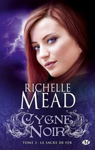 CYGNE NOIR (Tome 03) LE SACRE DE FER de Richelle Mead 97822915