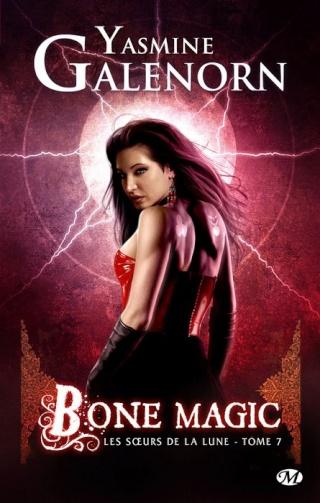 LES SOEURS DE LA LUNE (TOME 07) BONE MAGIC de Yasmine Galenorn 97822916