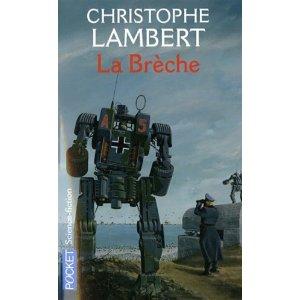 [Lambert, Christophe] La brèche (Science Fiction) La_bre10