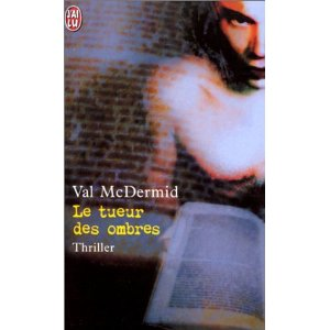 [McDermid, Val] Le tueur des ombres Le_tue10