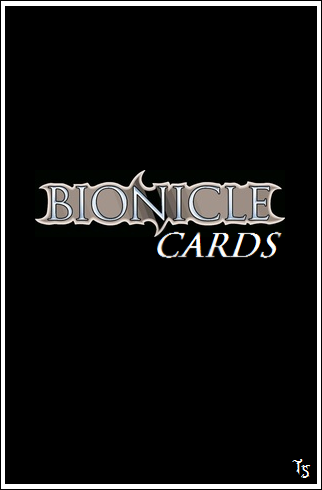 [Blog] Projet 2: BIONICLE Cards & HEROFACTORY Cards - Page 11 Bionic11