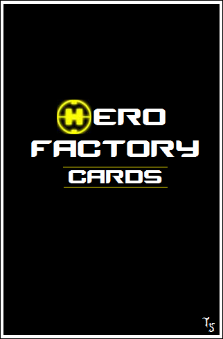 [Blog] Projet 2: BIONICLE Cards & HEROFACTORY Cards - Page 11 Hfcard10