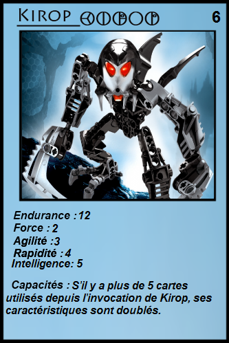 [Blog] Projet 2: BIONICLE Cards & HEROFACTORY Cards - Page 13 Kirop10