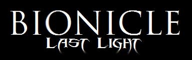 [Fan-Fiction] BIONICLE: Last Light Lastli10