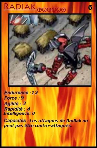 [Blog] Projet 2: BIONICLE Cards & HEROFACTORY Cards - Page 13 Radiak10