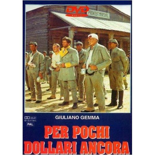 3 cavaliers pour Fort Yuma . Per Pochi Dollari Ancora . 1966 . Giorgio Ferroni. 51yisy10