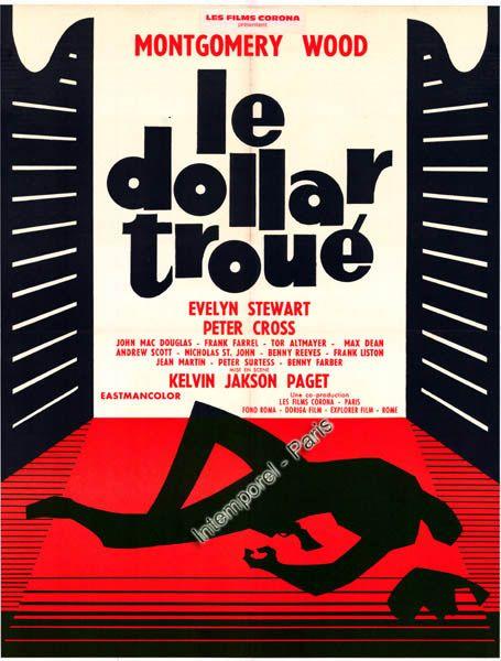 Le Dollar Troué (Un Dollaro Bucato) - 1965 - Giorgio Ferroni Dollar10