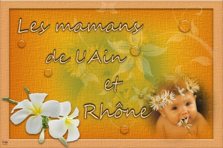 Les mamans de l'Ain et Rhônes