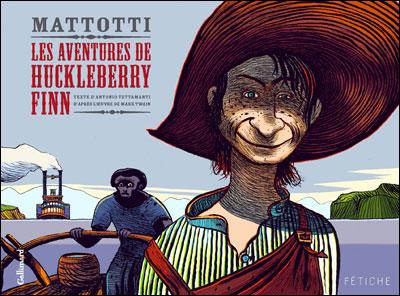 Les Aventures d'Huckleberry Finn, de Mattotti 97820710