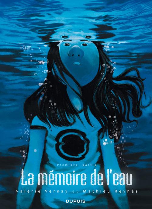 La Mémoire de l'eau, de Vernay et Reynès 97828011