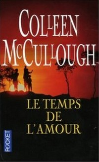 Le temps de l'amour de Colleen McCullough  41n4hb11