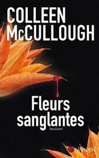Fleurs sanglantes de Colleen McCollough Fleurs10