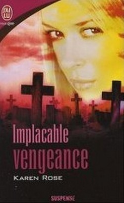 Série Don't tell: T4-Implacable vengeance de Karen Rose Implac12