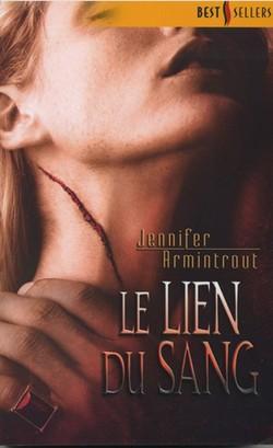Blood Ties - Tome 1 : Le lien du sang de Jennifer Armintrout Le_lie10