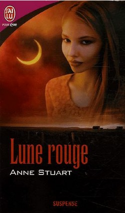 Lune Rouge - Lune rouge de Anne Stuart Lune_r10