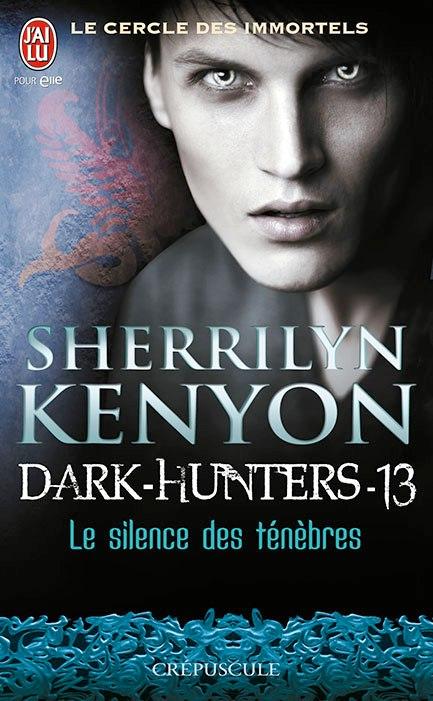 Dark Hunters Tome 13 : le Silence des Ténèbres - Sherrilyn Kenyon 12111210